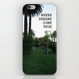 WHERE DREAMS COME TRUE iPhone Skin