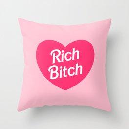 Rich Bitch Throw Pillow