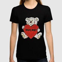 Hug Me Bear T-shirt