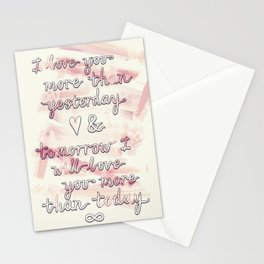 Love you more than... Stationery Cards