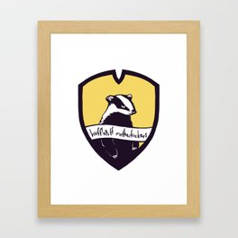 Hufflepuff Motherfuckers! Framed Art Print