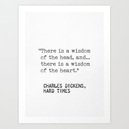 Charles Dickens, Hard times quote Art Print