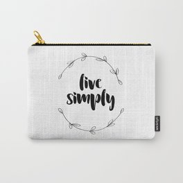 Live Simply Carry-All Pouch