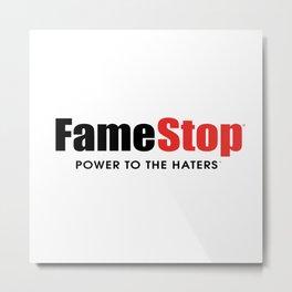 Famestop Metal Print