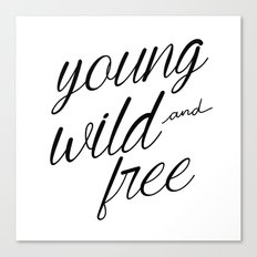 Young wild and free Canvas Print