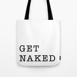 Get Naked Bathroom Art Tote Bag