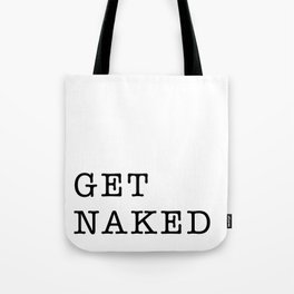 Get Naked Bathroom Art Tote Bag