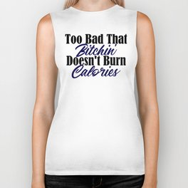 Burn Calories Wishful Thinking Funny Lazy Bum Meme Biker Tank