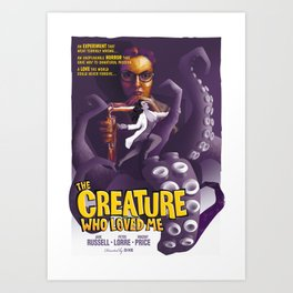 The Creature Who Loved Me Art Print