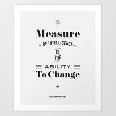 Einstein Quote, words of wisdom Art Print