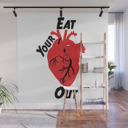 Eat Your Heart Out Wall Mural
