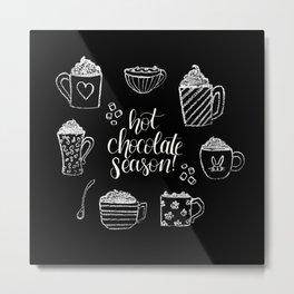 Hot Chocolate Season Metal Print