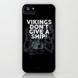 Viking Vikings Do not Give a Ship Futhark Runes Circle Viking  iPhone Case
