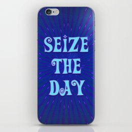 Seize the Day iPhone Skin