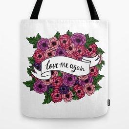 Love Me Again Tote Bag
