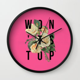 Won't Stop Flower Poster Wall Clock