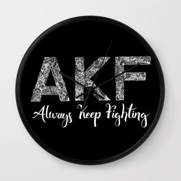 AKF - Always Keep Fighting Wall Clock