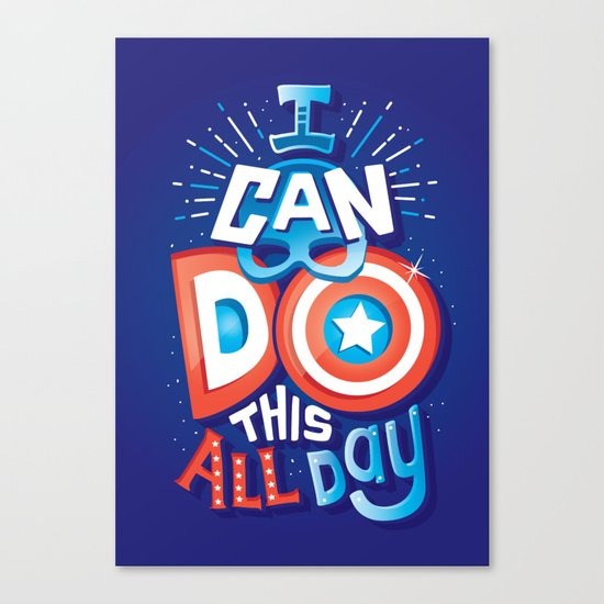 I can do this all day Canvas Print
