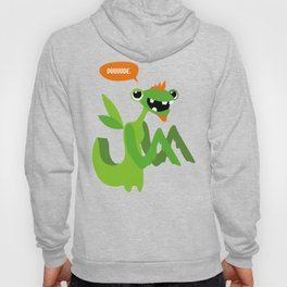 Grasshopper - Dude. Hoody