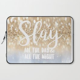 Slay- All the Day & All the Night Laptop Sleeve