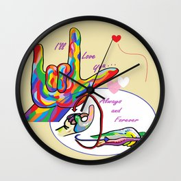 ASL I'll Love You Always and Forever Wall Clock