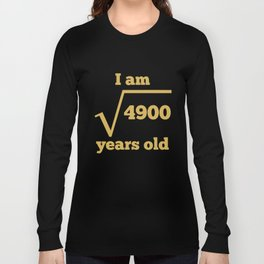 70 Years Old Square Root Funny 70th Birthday Long Sleeve T-shirt
