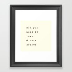 Love & more Coffee Framed Art Print