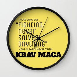Fighting Never Solves Anything... Try Krav Maga  Wall Clock
