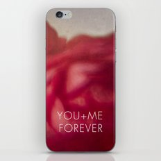 You + Me Forever iPhone & iPod Skin