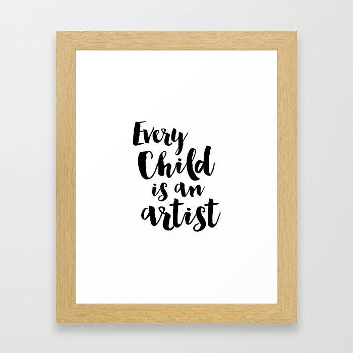 Every Child is Artist Framed Art Print
