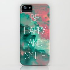 Be Happy and Smile iPhone (5, 5s) Slim Case