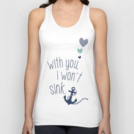 With You I Wont Sink Unisex Tank Top