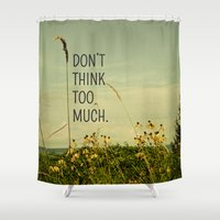 text Shower Curtains featuring Travel Like A Bird Without a Care by Olivia Joy StClaire