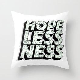 Hopelessness Throw Pillow