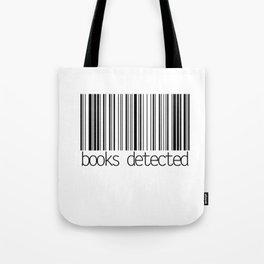 Books Detected Tote Bag