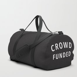 Crowd Funded Duffle Bag