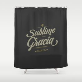 Sublime Gracia Shower Curtain