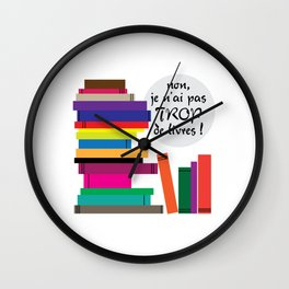 Trop de livres... ou pas ! Wall Clock