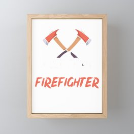 Keep calm let the firefighter handle it Framed Mini Art Print