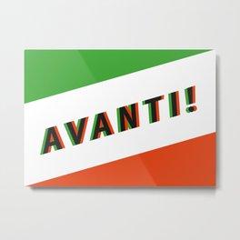 AVANTI! - Living Hell Metal Print