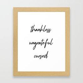 Thanklessgiving Framed Art Print