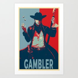 Elect the Gambler Art Print
