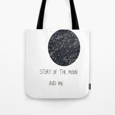 Story of the Moon and me Tote Bag
