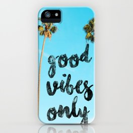 Good LA Vibes Only #society6 #lifestyle iPhone Case