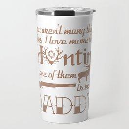 Hunting Daddy Travel Mug