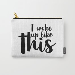 I Woke Up Like This, Printable, Gift For Her, Eyelash Print, Glam Decor, Funny Wall Art, Makeup Art Carry-All Pouch