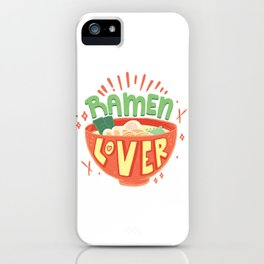 Ramen Lover iPhone Case