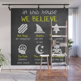 IN THIS HOUSE WE BELIEVE... Wall Mural