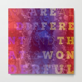 We are all Different Metal Print