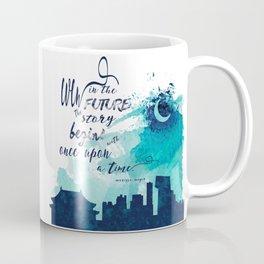 The Lunar Chronicles Quote Coffee Mug